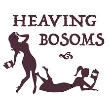 Heaving Bosoms Podcast